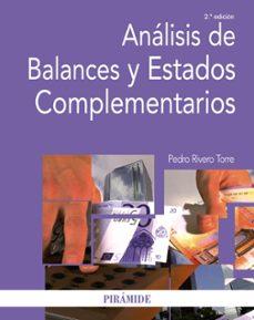 Descargar ANALISIS DE BALANCES Y ESTADOS COMPLEMENTARIOS (2ª ED) gratis pdf - leer online