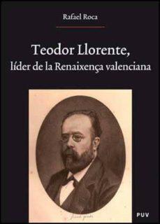 Alienazioneparentale.it Teodoro Llorente: Lider De La Renaixença Valencia Image