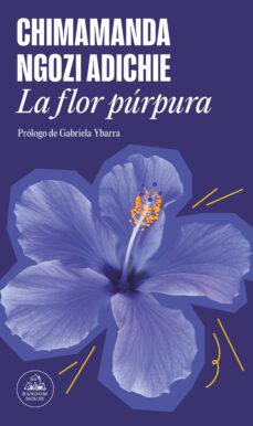 la flor púrpura (edición especial limitada) (ebook)-chimamanda ngozi adichie-9788439731566