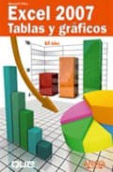 Descargar EXCEL 2007: TABLAS Y GRAFICOS gratis pdf - leer online