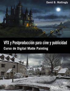 Encuentroelemadrid.es Vfx Y Postproduccion Para Cine Y Publicidad: Curso De Digital Mat Te Painting Image