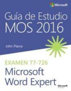 Relaismarechiaro.it Guía De Estudio Mos 2016 Para Microsoft Word Expert Image