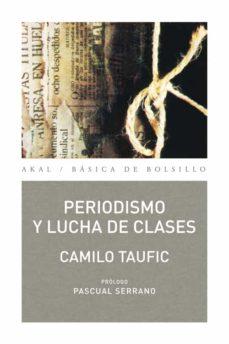 Descargar PERIODISMO Y LUCHA DE CLASES gratis pdf - leer online