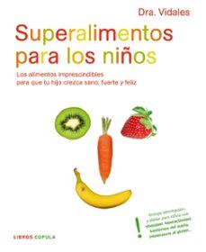 Alienazioneparentale.it (Pe) Superalimentos Para Los Niños: Los Alimentos Imprescindibles Para Mantener A Tu Hijo Sano, Fuerte Y Feliz Image
