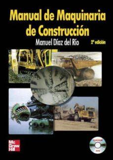 Descargar MANUAL DE MAQUINARIA DE CONSTRUCCION gratis pdf - leer online
