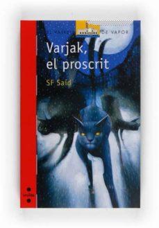 Ojpa.es Varjak, El Proscrit Image