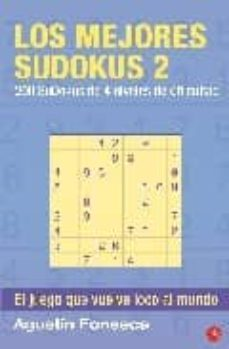 los mejores sudokus 2: 4 niveles de dificultad-agustin fonseca-9788466322966