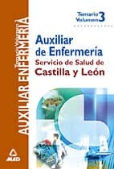 Valentifaineros20015.es Auxiliares De Enfermeria Del Servicio De Salud De Castilla Y Leon (Vol. Iii): Temario Image