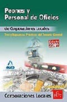 Permacultivo.es Peones Y Personal De Oficios De Corporaciones Locales: Test Y Sup Uestos Practicos Del Temario General Image
