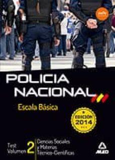 Followusmedia.es Escala Básica De Policía Nacional. Test Ciencias Sociales Y Materias Técnico-científicas Volumen 2 Image