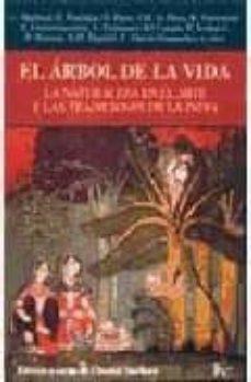 el arbol de la vida: la naturaleza en el arte y las tradiciones d e la india-chantal maillard-oscar pujol-9788472454866