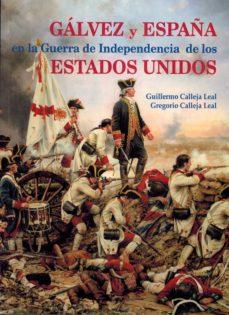 Enmarchaporlobasico.es Galvez Y España En La Guerra De Indenpendencia De Los Estados Unidos Image