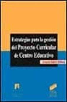 estrategias para la gestion del proyecto curricular de centro edu cativo-joaquin gairin sallan-9788477385066
