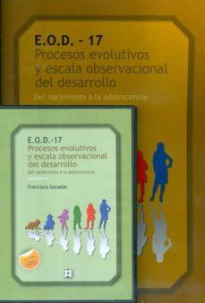 Inmaswan.es E.o.d.-17. Procesos Evolutivos Y Escala Observacional Del Desarro Ollo (Libro + Dvd) Image