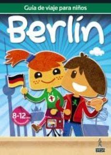 guia de viajes para niños berlin 2012 (8-12 años)-9788480239066