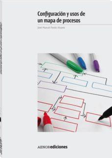 configuracion y usos de un mapa de procesos-9788481437966