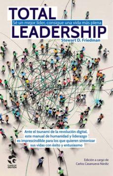 total leadership-stewart d. friedman-9788481989366