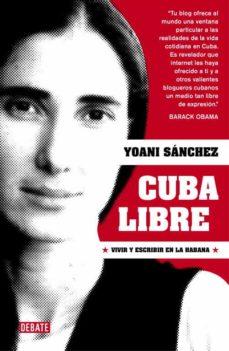 Elmonolitodigital.es Cuba Libre: Vivir Y Escribir En La Habana Image