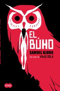 Enlaces de descarga de libros en línea EL BUHO (SERIE MIA KRÜGER & HOLGER MUNCH 2) de SAMUEL BJORK iBook
