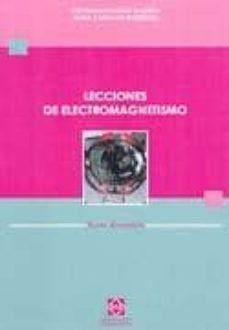 LECCIONES DE ELECTROMAGNETISMO - JOSE DAMIAN CATALA GALINDO   Adahalicante.org