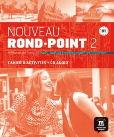 Descargar ebook gratis ipod NOUVEAU ROND - POINT 2 (B1) CAHIER D ACTIVITES + CD AUDIO in Spanish