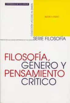 filosofia, genero y pensamiento critico-alicia h. puleo-9788484480266