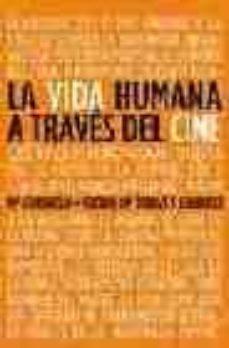 Carreracentenariometro.es La Vida Humana A Traves Del Cine: Cuestiones De Antropologia Y Bi Oetica Image