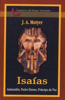 Relaismarechiaro.it Iaias: Admirable, Padre Eterno, Principe De Paz: Comentarios Del Antiguo Testamento Image