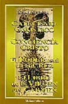 Elmonolitodigital.es Catecismo Gnostico; Conciencia Cristo; El Poder Esta En La Cruz; El Libro De La Virgen Del Carmen Image