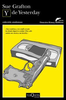 Ebook txt descargar gratis Y DE YESTERDAY CHM PDF MOBI de SUE GRAFTON 9788490665466 (Literatura española)