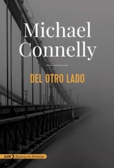Descarga gratuita de libros electrónicos en rapidshare DEL OTRO LADO (SERIE MICKEY HALLER 6) de MICHAEL CONNELLY MOBI CHM RTF (Literatura española)