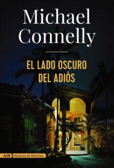el lado oscuro del adios-michael connelly-9788491049166