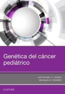 Epub ebooks descarga gratuita GENETICA DEL CANCER PEDIATRICO 9788491133766