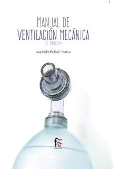 Descarga de libros electrónicos en línea pdf MANUAL DE VENTILACIÓN MECÁNICA (2ª EDICIÓN) (Spanish Edition)