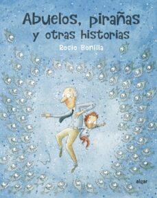 Geekmag.es Abuelos, Pirañas Y Otras Historias Image