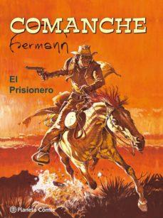 comanche. el prisionero-hermann huppen-9788491463566