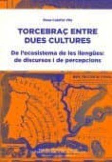 Valentifaineros20015.es Torcebraç Entre Dues Cultures. De L Ecosistema De Les Llengües: D E Discursos I Percepcions Image