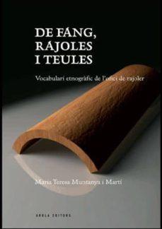 Chapultepecuno.mx De Fang, Rajoles I Teules. Vocabulari Etnografic De L Ofici De Ra Joler Image