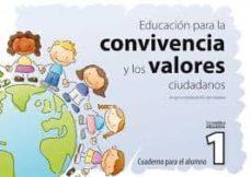 Titantitan.mx Educacion Para La Convivencia Y Los Valores Ciudadanos 1: Cuadern O Para El Alumno. Educacion Infantil Y Primaria Image