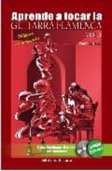 Descargar APRENDE A TOCAR LA GUITARRA FLAMENCA: METODO DE INICIACION: SOLEA SEVILLANAS, BULERIAS PARA PRINCIPIANTES gratis pdf - leer online