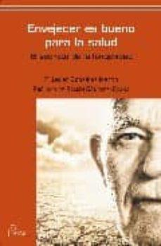 Ebooks gratuitos en línea descargar pdf ENVEJECER ES BUENO PARA LA SALUD (Spanish Edition)