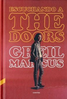 escuchando a the doors-greil marcus-9788493985066