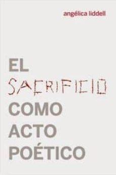 Descargar EL SACRIFICIO COMO ACTO POETICO gratis pdf - leer online
