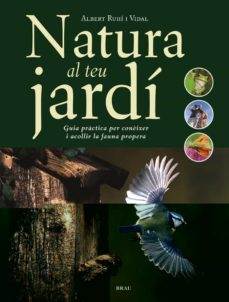 Encuentroelemadrid.es Natura Al Teu Jardi: Guia Practica Per Coneixer I Acollir La Faun A Propera Image