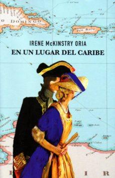 Descargar libros para mac EN UN LUGAR DEL CARIBE (Literatura española)