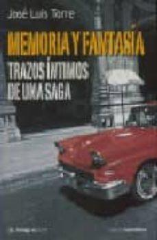Concursopiedraspreciosas.es Memoria Y Fantasia: Trazos Intimos De Una Saga Image