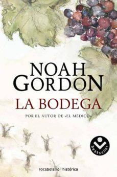 Descargar amazon ebook a pc LA BODEGA 9788496940666 (Literatura española) de NOAH GORDON