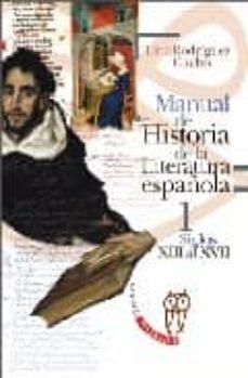 manual de historia de la literatura española 1: siglos xiii al xv ii-lina rodriguez cacho-9788497402866
