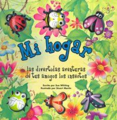 Ojpa.es Mi Hogar: Las Divertidas Aventuras De Tus Amigos Los Insectos Image