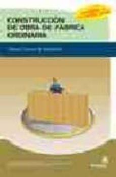 Encuentroelemadrid.es Construccion De Obra De Fabrica Ordinaria: Manual Tecnico De Alba ÑIleria Image